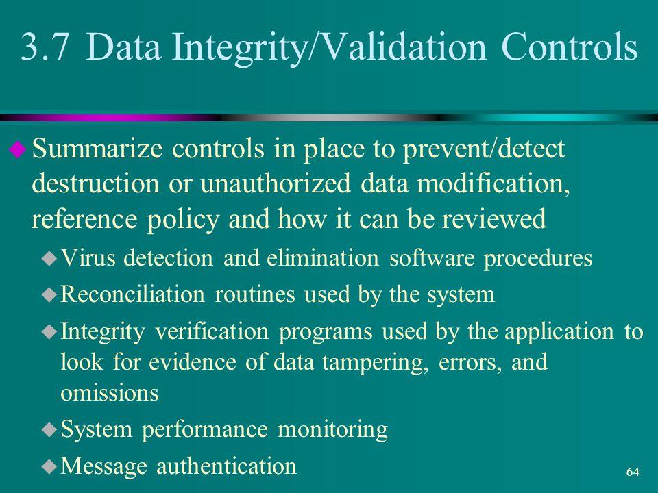 3.7 Data Integrity/Validation Controls