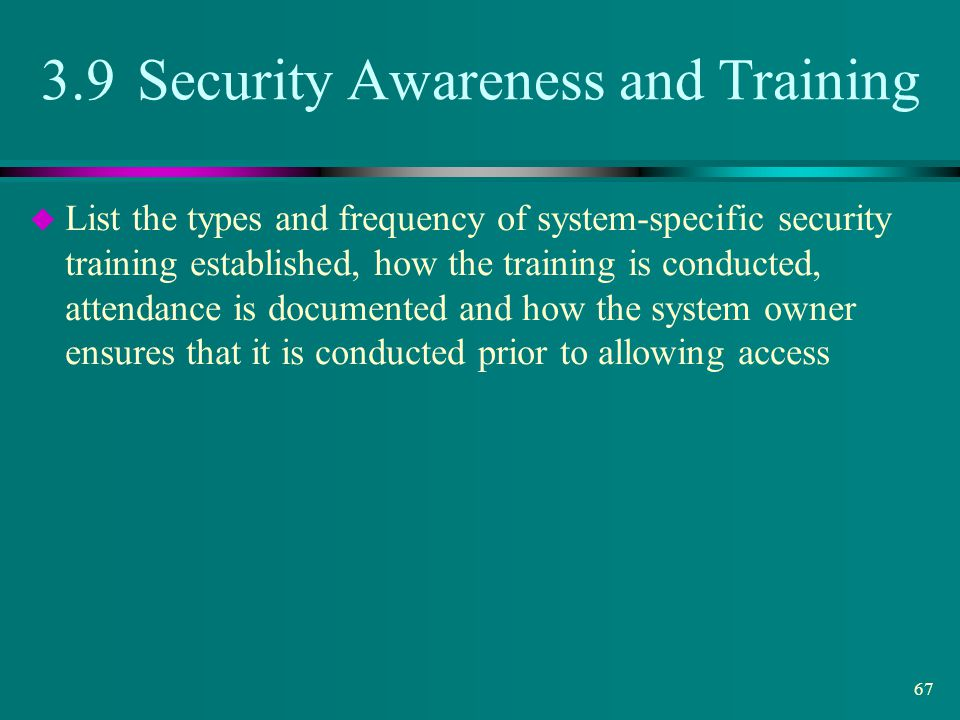 3.9 Security Awareness and Training