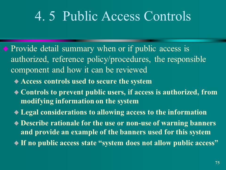 4. 5 Public Access Controls