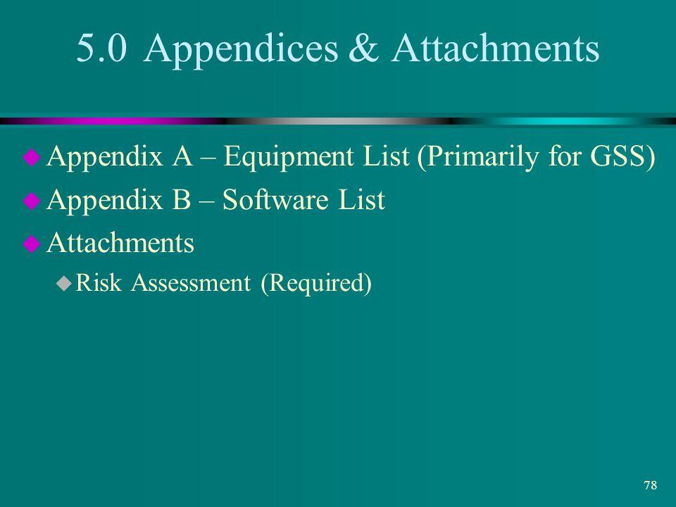 5.0 Appendices & Attachments