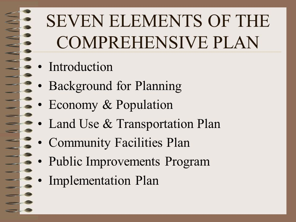 SEVEN ELEMENTS OF THE COMPREHENSIVE PLAN