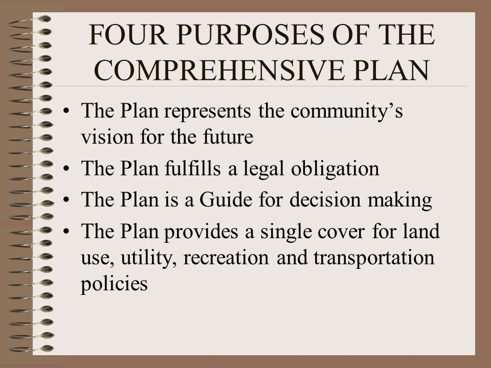 FOUR PURPOSES OF THE COMPREHENSIVE PLAN