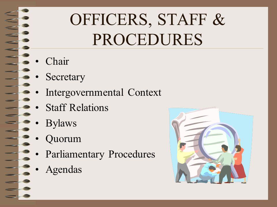 OFFICERS, STAFF & PROCEDURES