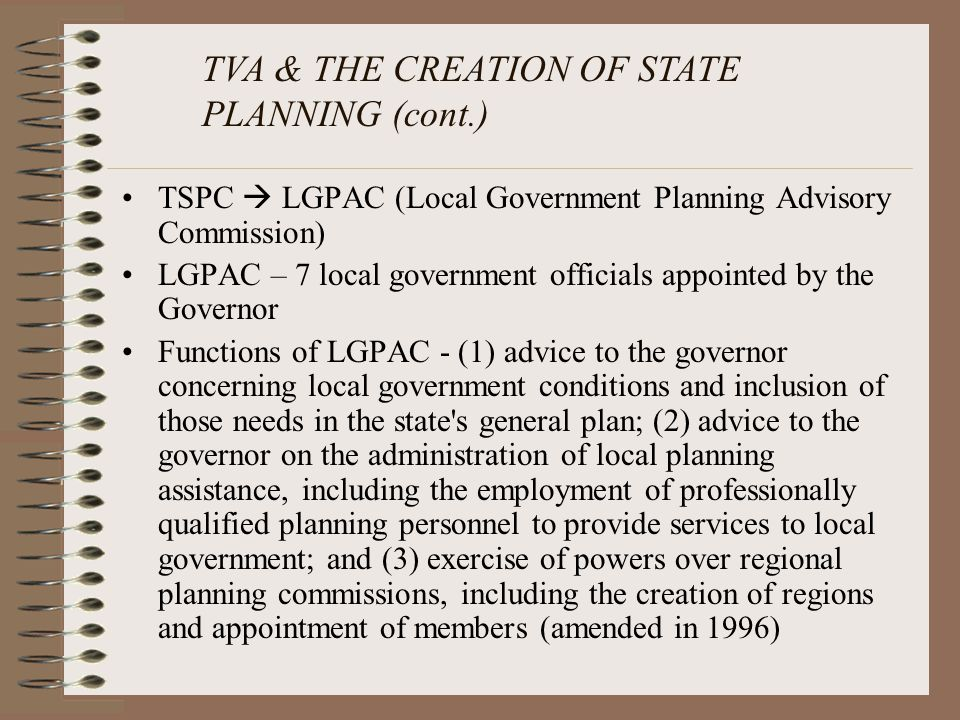 TVA & THE CREATION OF STATE PLANNING (cont.)