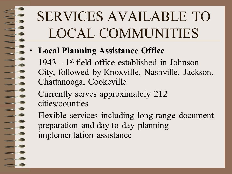SERVICES AVAILABLE TO LOCAL COMMUNITIES