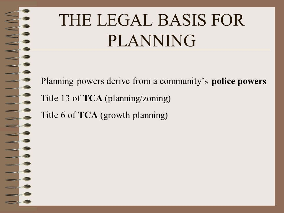 THE LEGAL BASIS FOR PLANNING