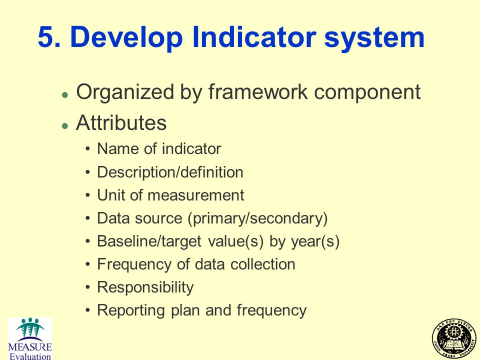 5. Develop Indicator system