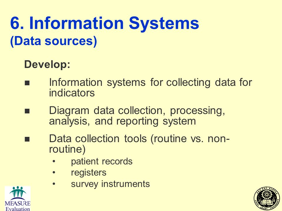 6. Information Systems (Data sources)