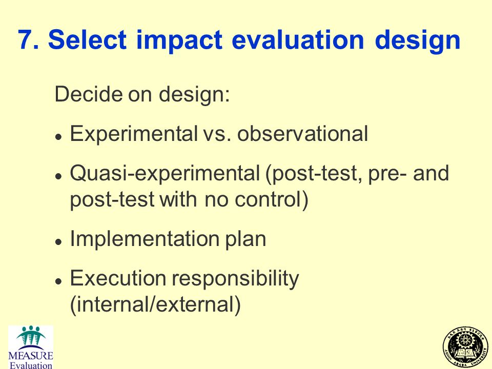 7. Select impact evaluation design