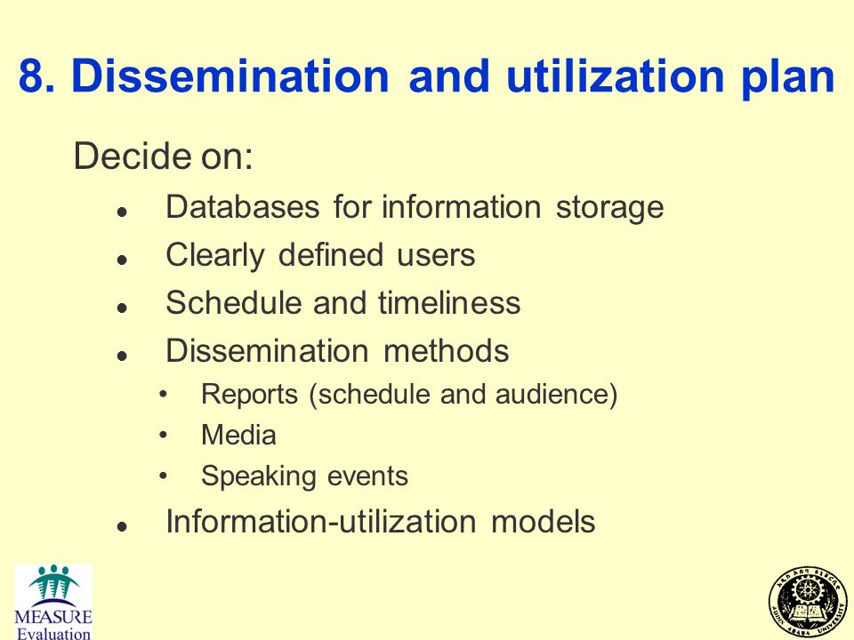 8. Dissemination and utilization plan