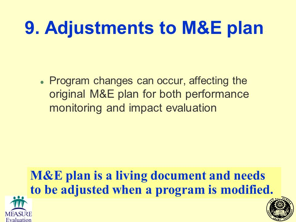 9. Adjustments to M&E plan
