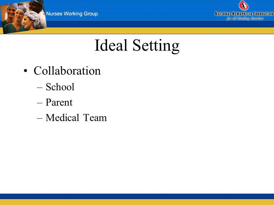 Ideal Setting Collaboration School Parent Medical Team