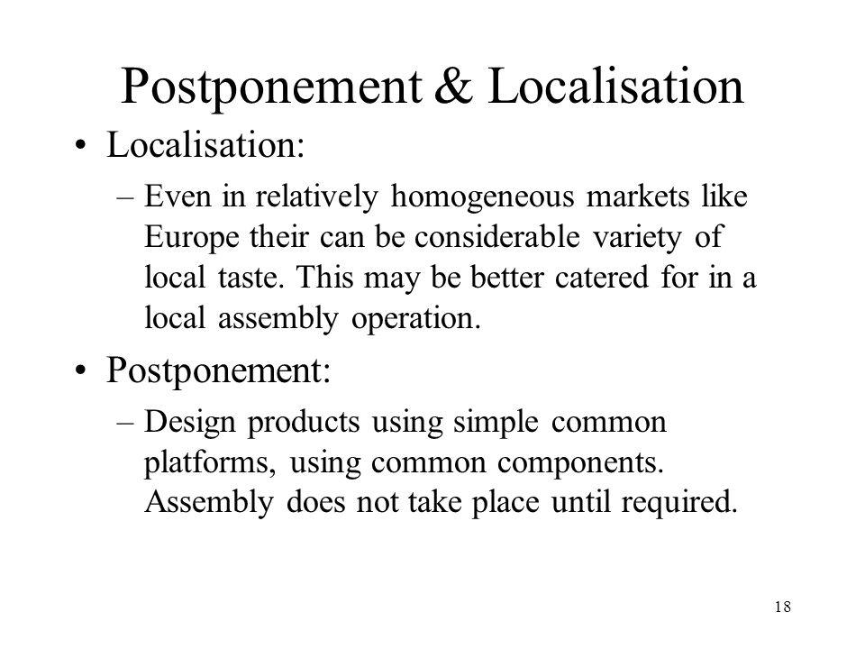 Postponement & Localisation
