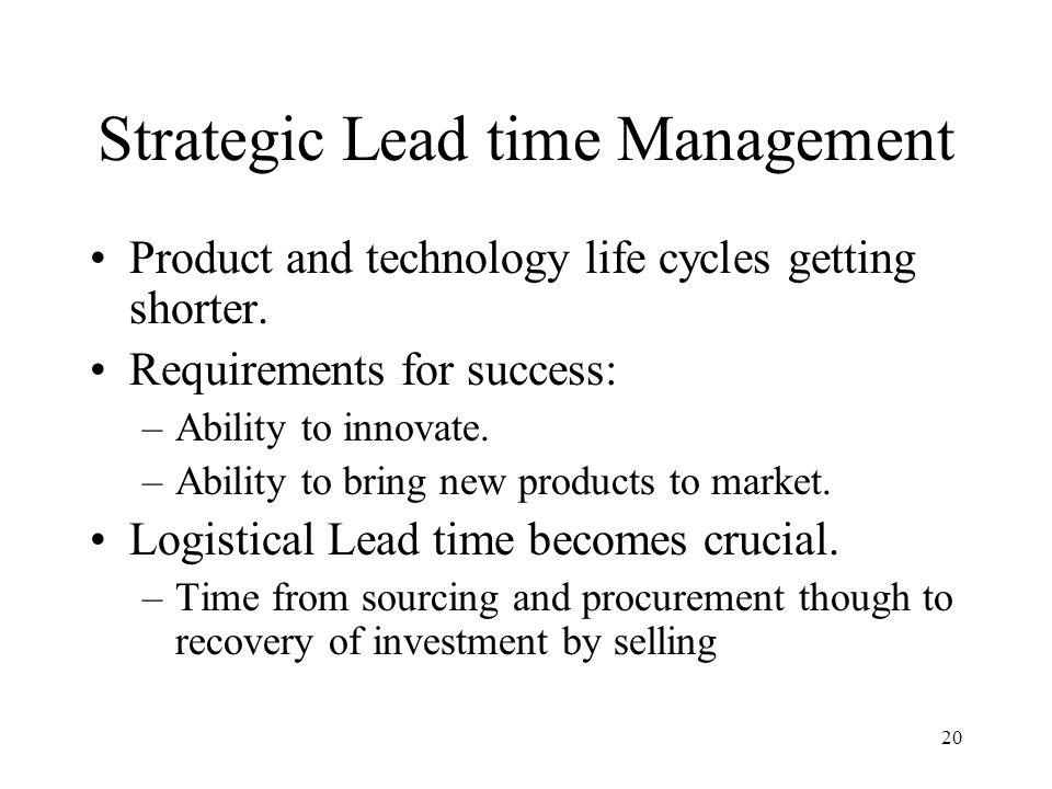 Strategic Lead time Management