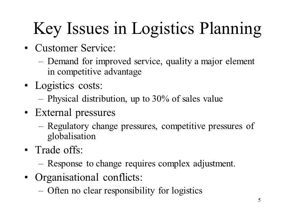 Key Issues in Logistics Planning