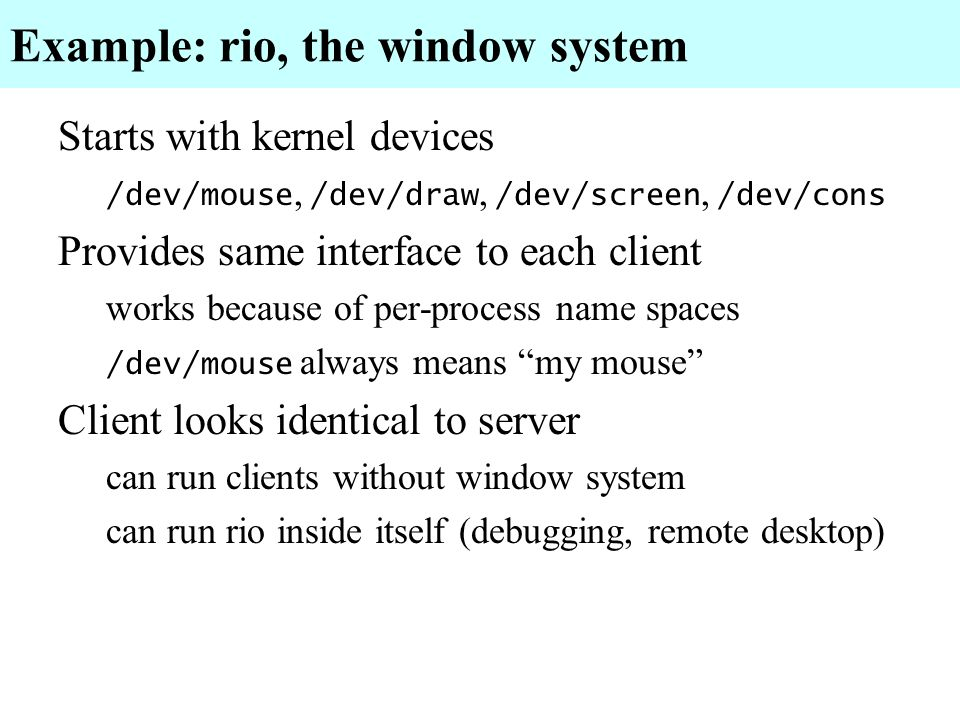 Example: rio, the window system