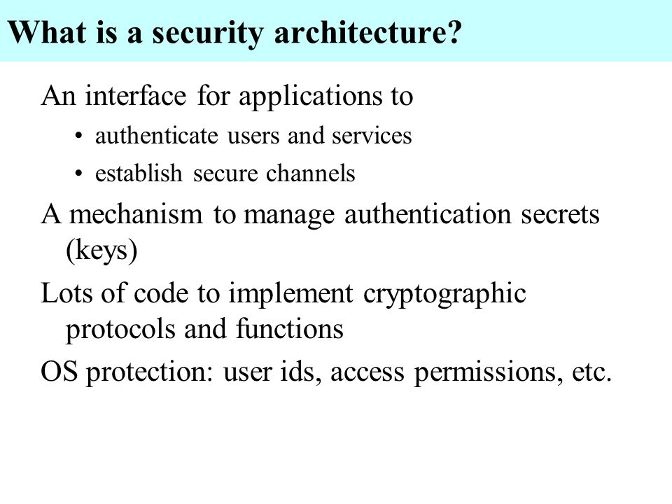 What is a security architecture