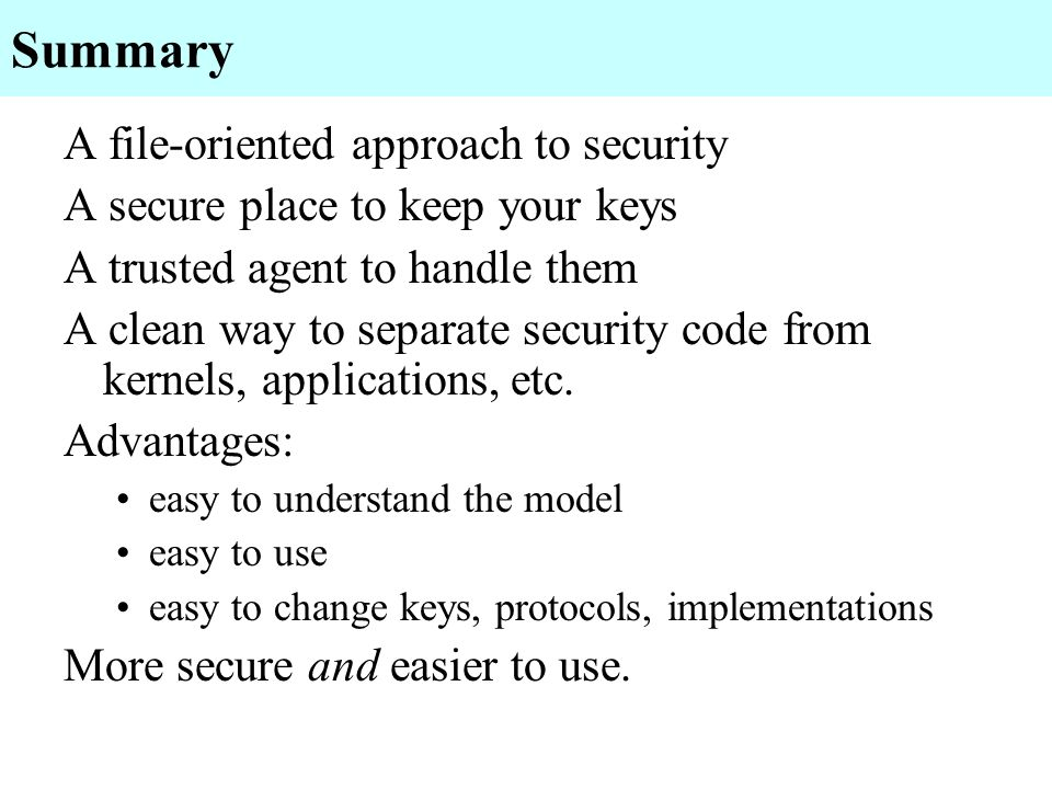 Summary A file-oriented approach to security
