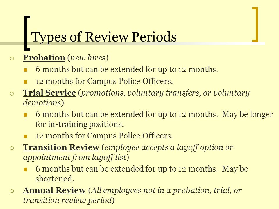 Types of Review Periods