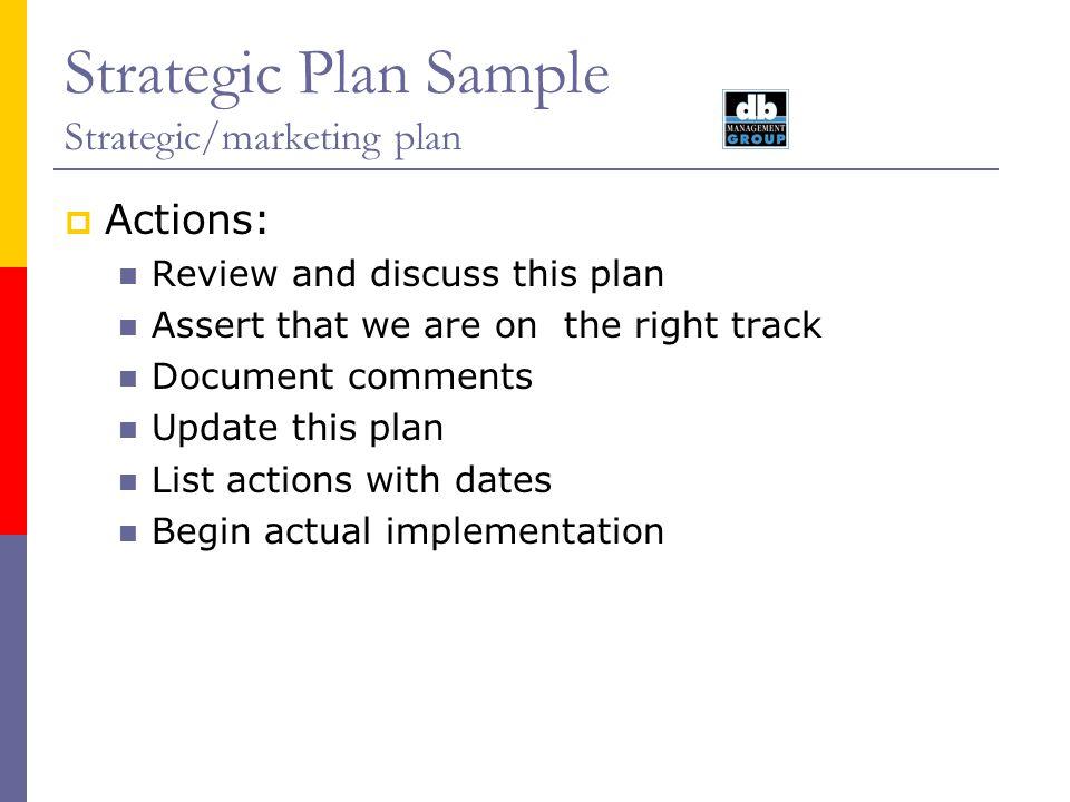 Strategic Plan Sample Strategic/marketing plan