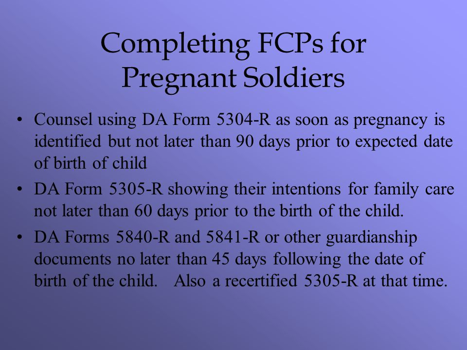 Completing FCPs for Pregnant Soldiers