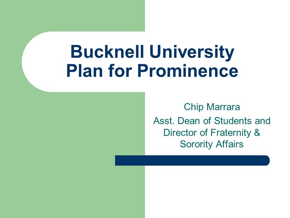 Bucknell University Plan for Prominence