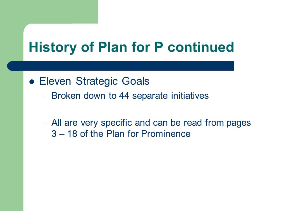 History of Plan for P continued
