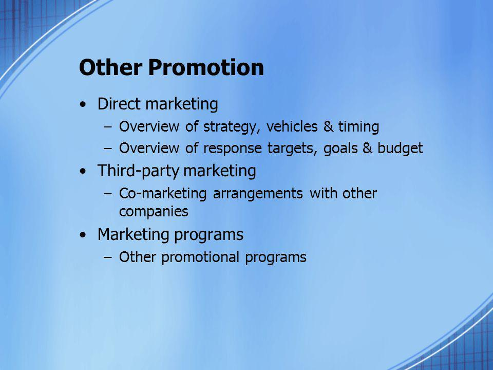 Other Promotion Direct marketing Third-party marketing