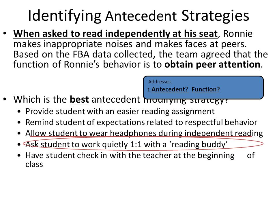 Identifying Antecedent Strategies