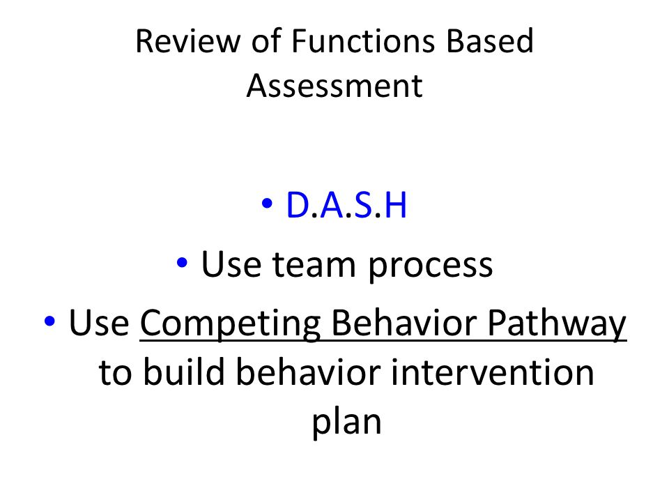 Review of Functions Based Assessment