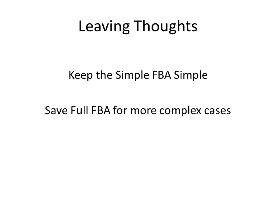 Leaving Thoughts Keep the Simple FBA Simple