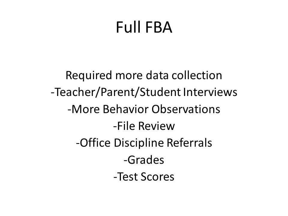 Full FBA Required more data collection
