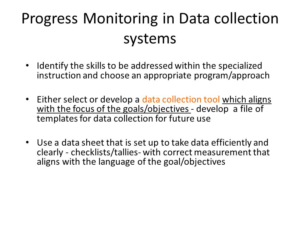 Progress Monitoring in Data collection systems