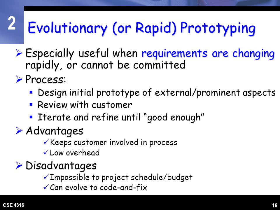 Evolutionary (or Rapid) Prototyping