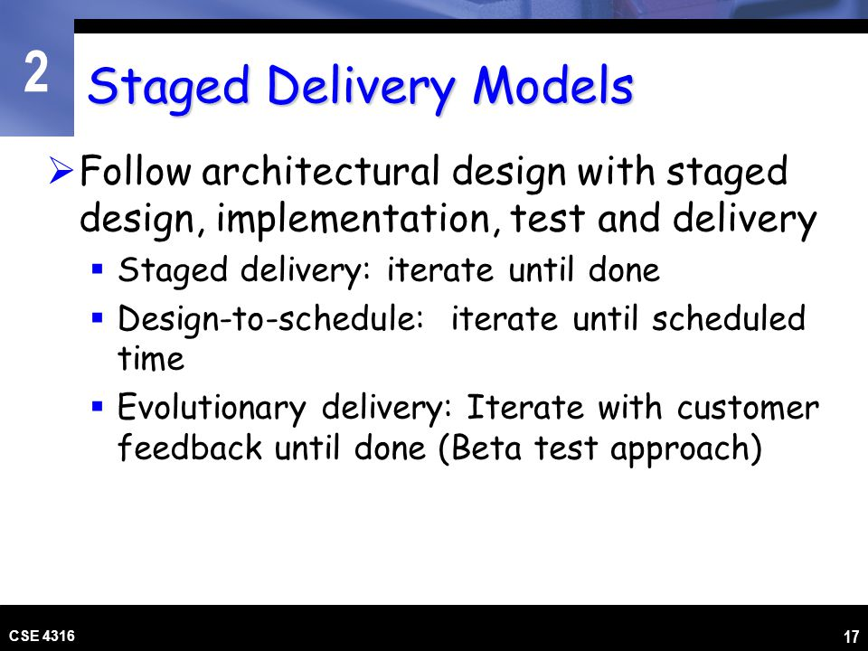 Staged Delivery Models