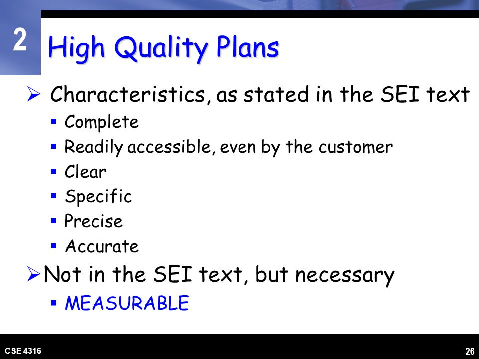 High Quality Plans Characteristics, as stated in the SEI text
