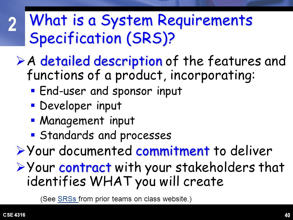 What is a System Requirements Specification (SRS)