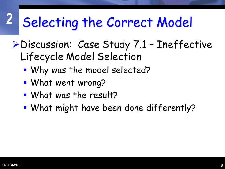 Selecting the Correct Model