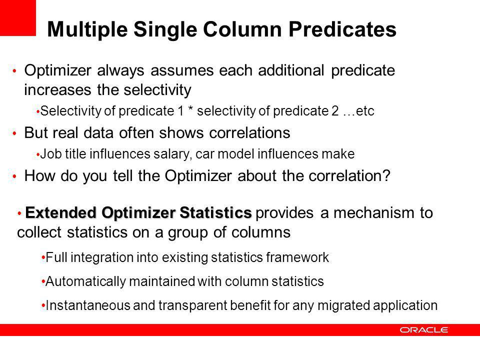 Multiple Single Column Predicates