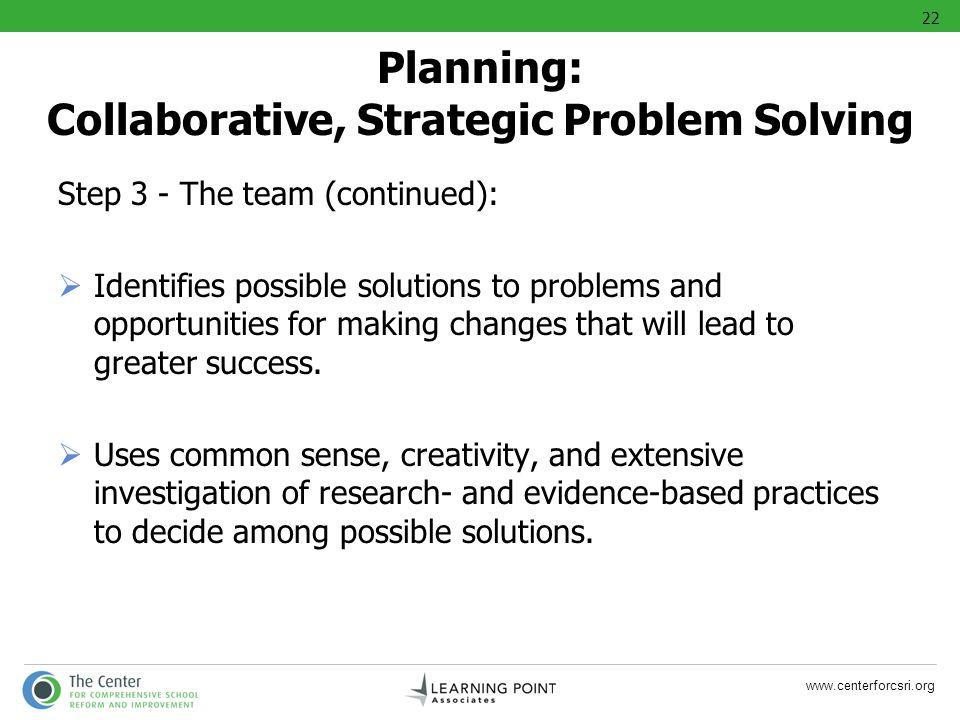 Planning: Collaborative, Strategic Problem Solving