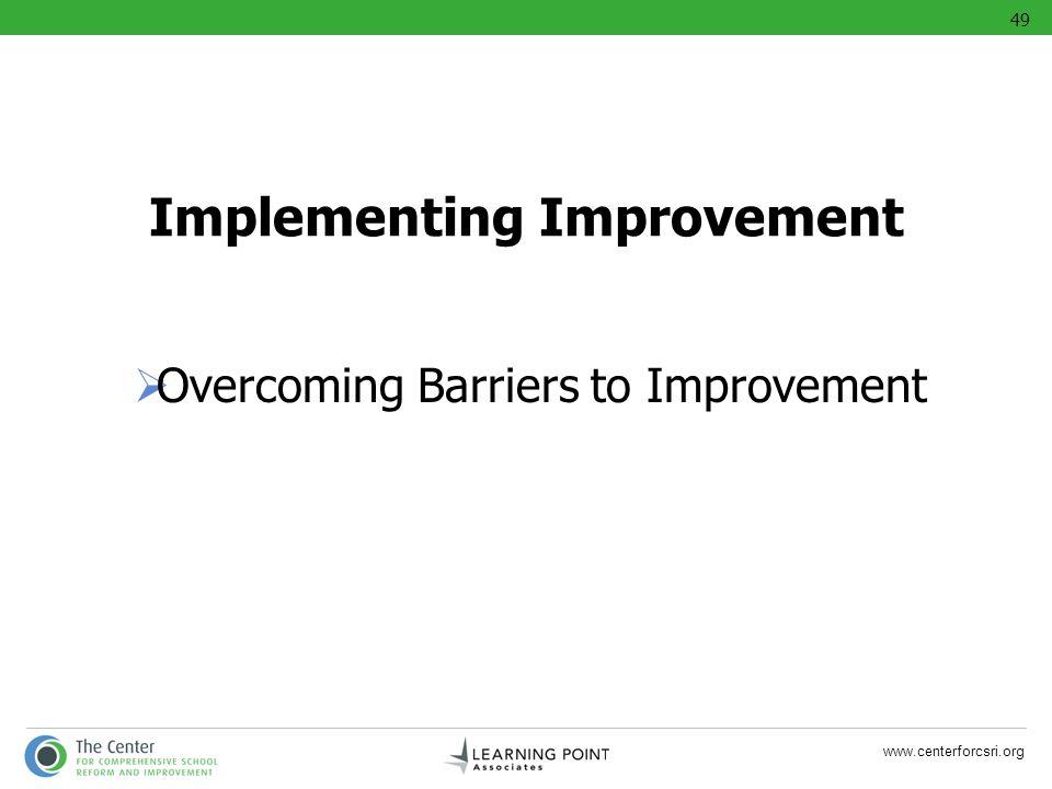 Implementing Improvement