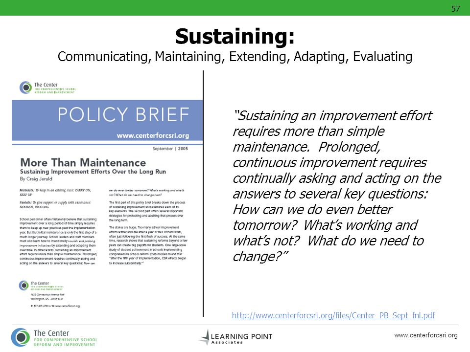57 Sustaining: Communicating, Maintaining, Extending, Adapting, Evaluating.