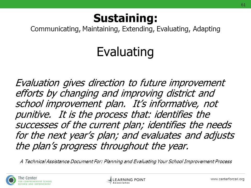 61 Sustaining: Communicating, Maintaining, Extending, Evaluating, Adapting. Evaluating.