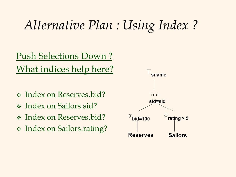 Alternative Plan : Using Index
