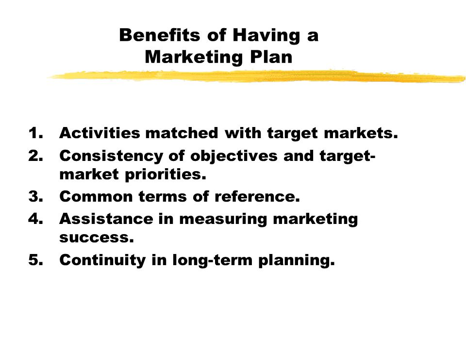 Benefits of Having a Marketing Plan