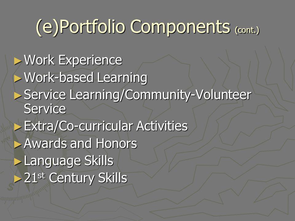 (e)Portfolio Components (cont.)