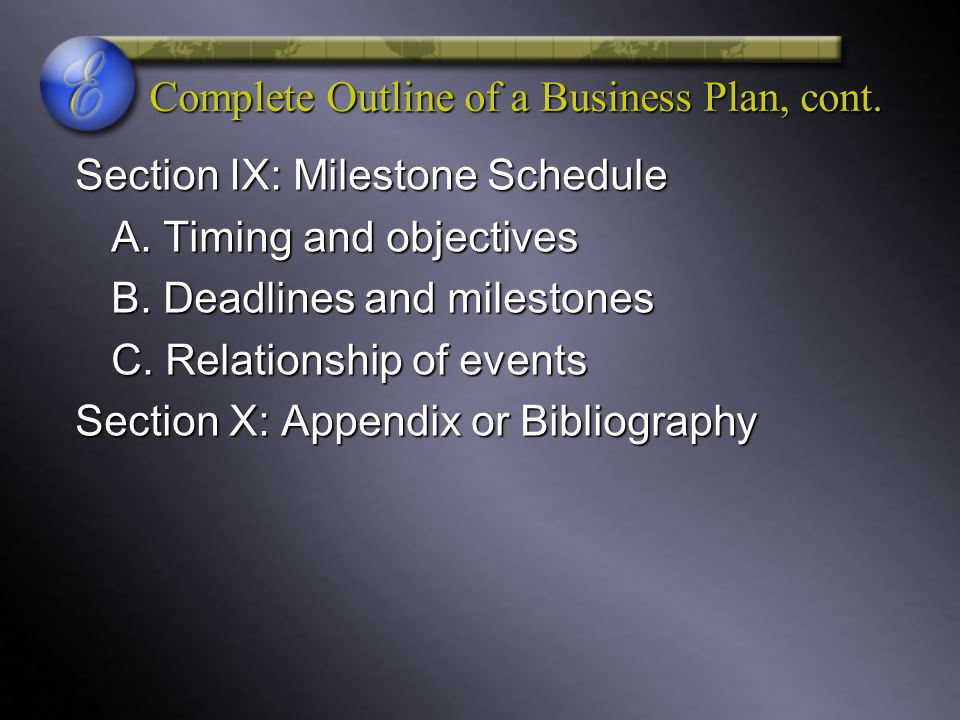 Complete Outline of a Business Plan, cont.