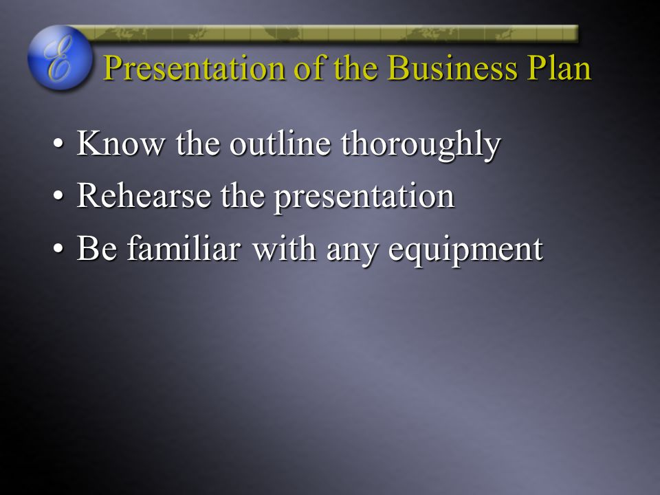 Presentation of the Business Plan