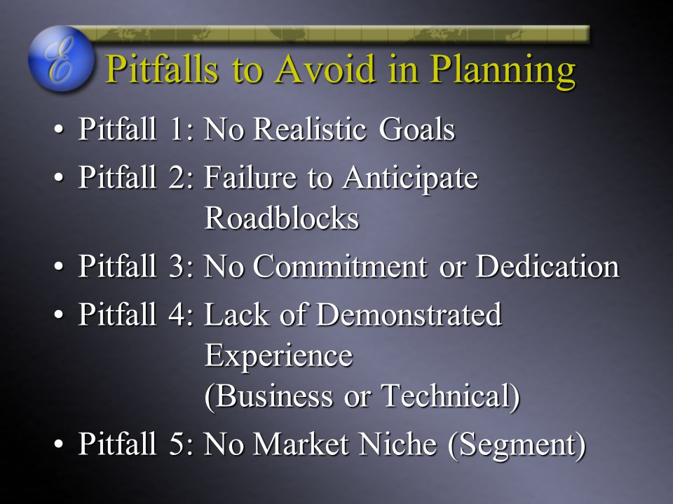 Pitfalls to Avoid in Planning