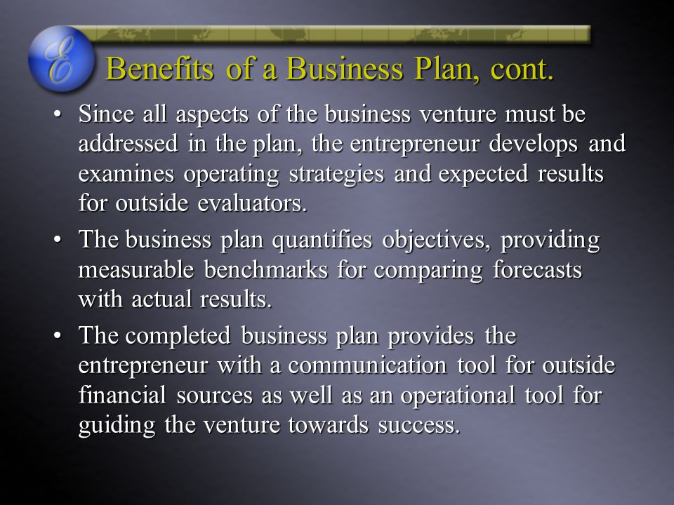 Benefits of a Business Plan, cont.